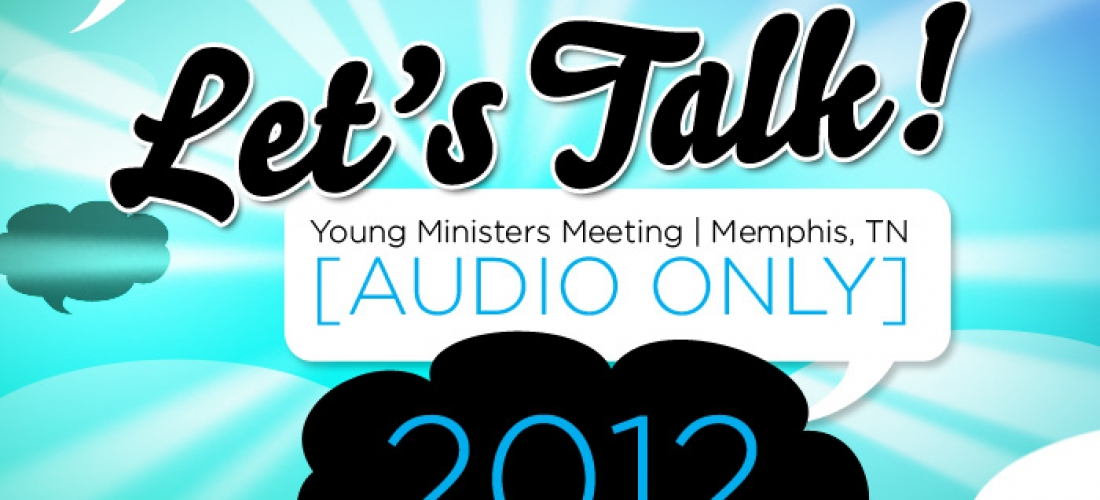 Sermon Preparation | Let's Talk '12